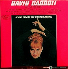 Cover of Music Makes Me Want to Dance by David Carroll
